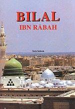 Biografi Bilal Bin Rabah - Muazin Rasulullah SAW